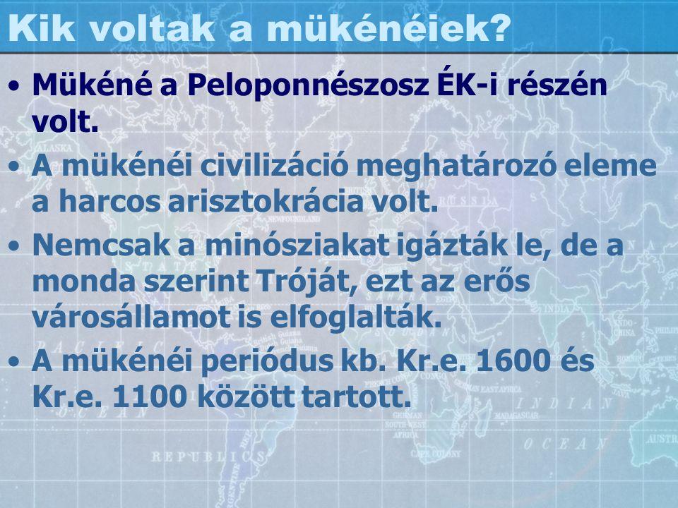 Kik voltak a mükénéiek Mükéné a Peloponnészosz ÉK-i részén volt.