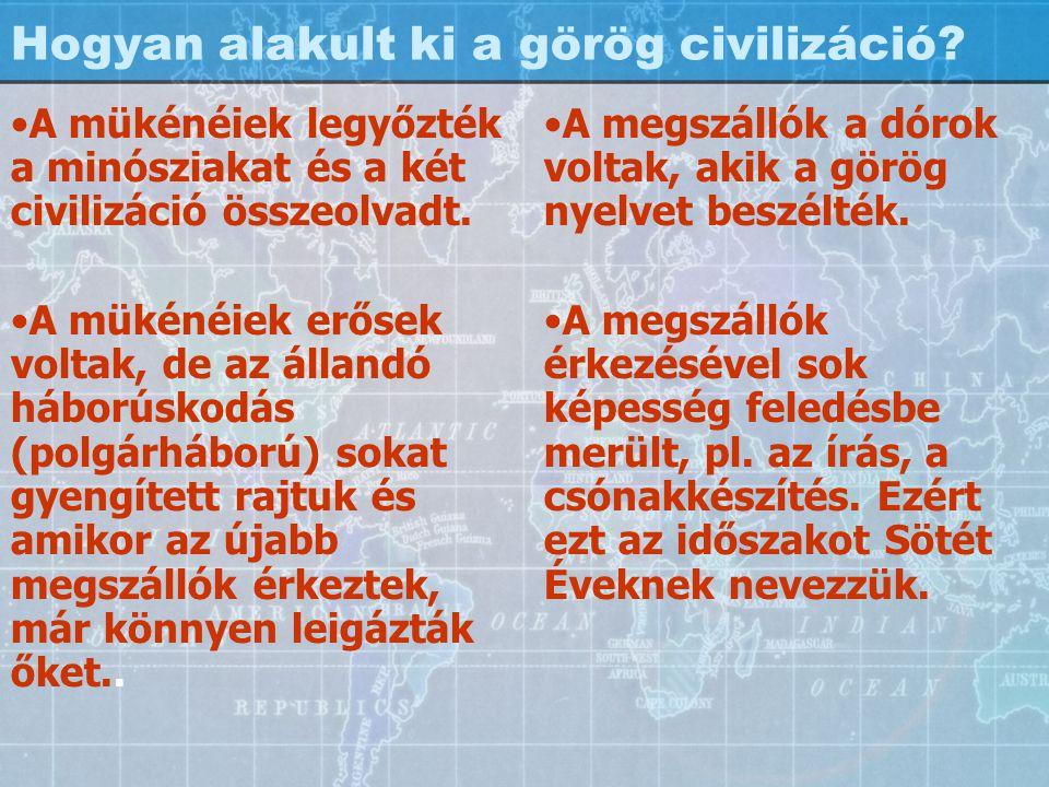 Hogyan alakult ki a görög civilizáció