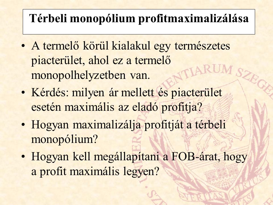 Térbeli monopólium profitmaximalizálása
