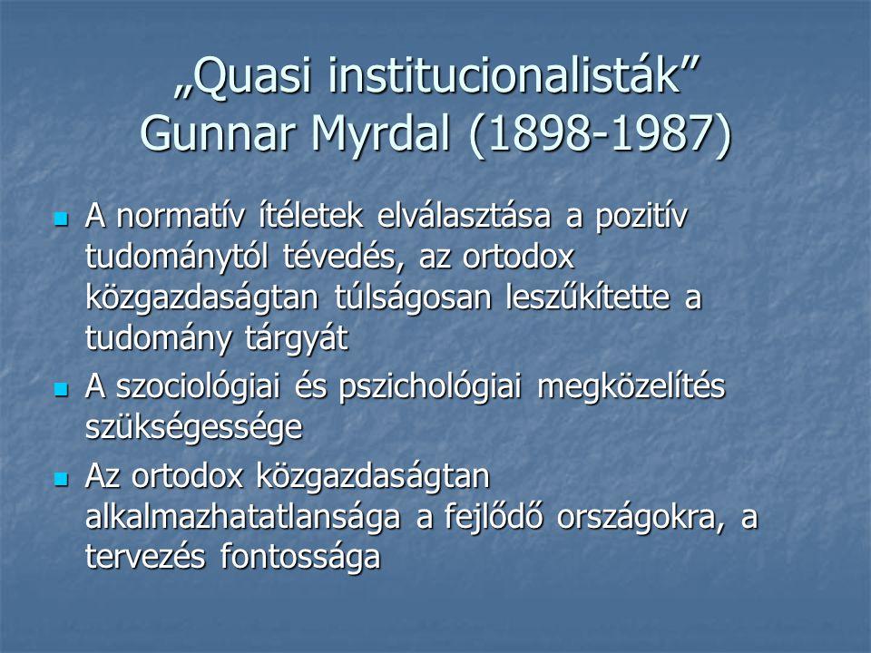"""Quasi institucionalisták Gunnar Myrdal (1898-1987)"