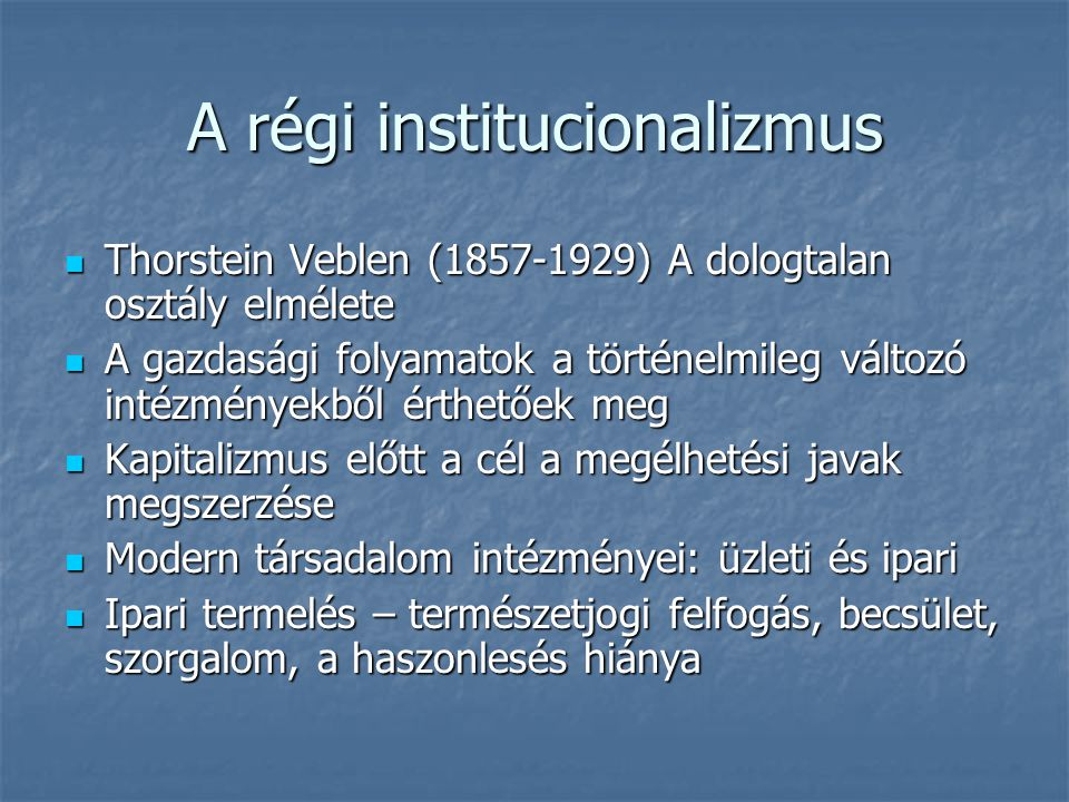A régi institucionalizmus