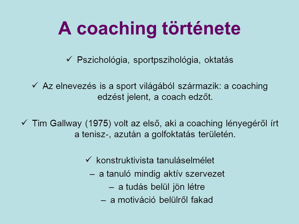 A coaching története Pszichológia, sportpszihológia, oktatás