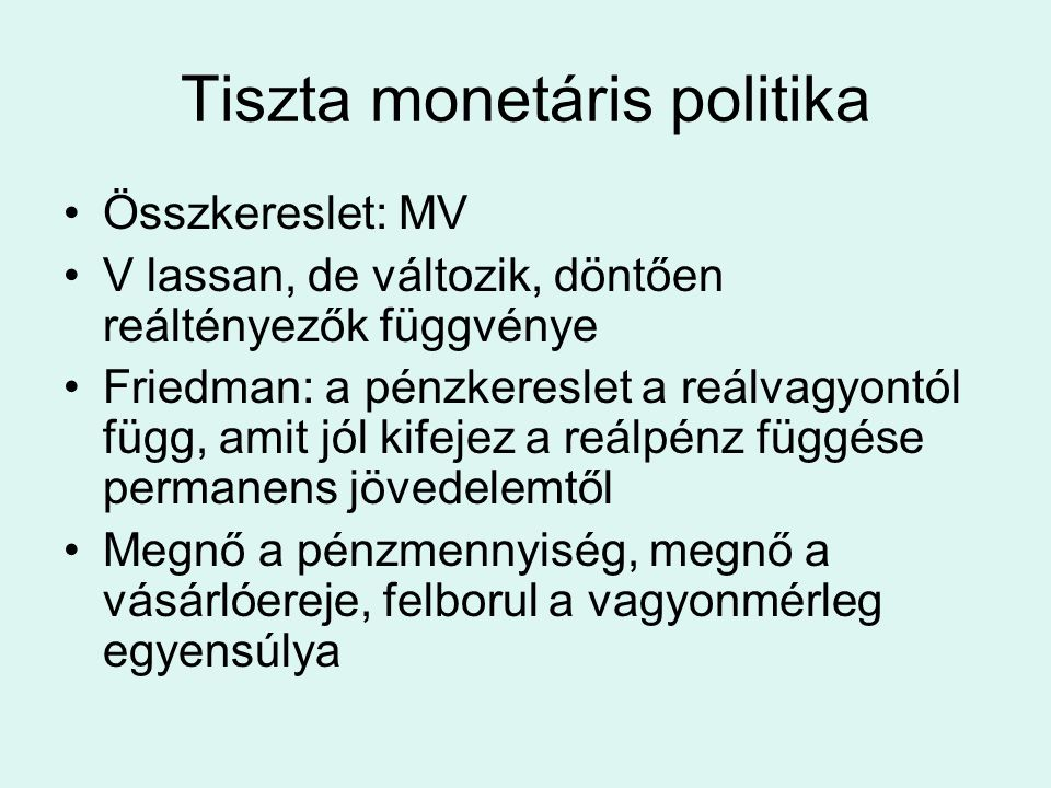 Tiszta monetáris politika
