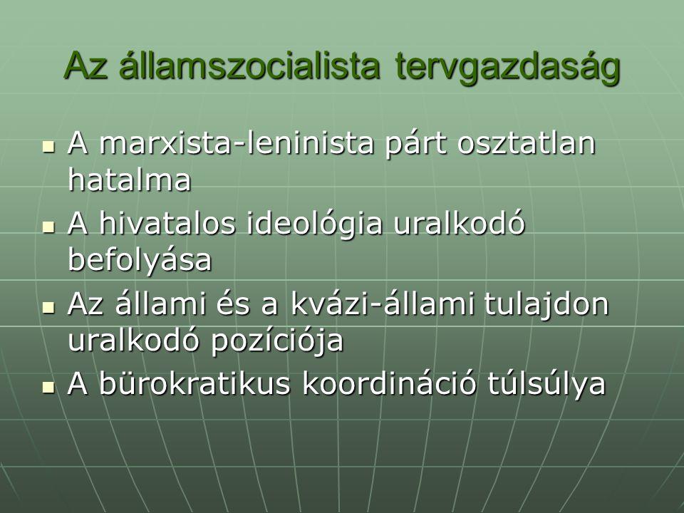 Az államszocialista tervgazdaság