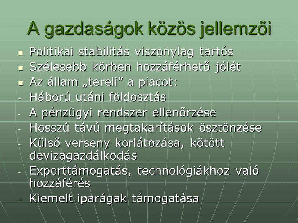 A gazdaságok közös jellemzői