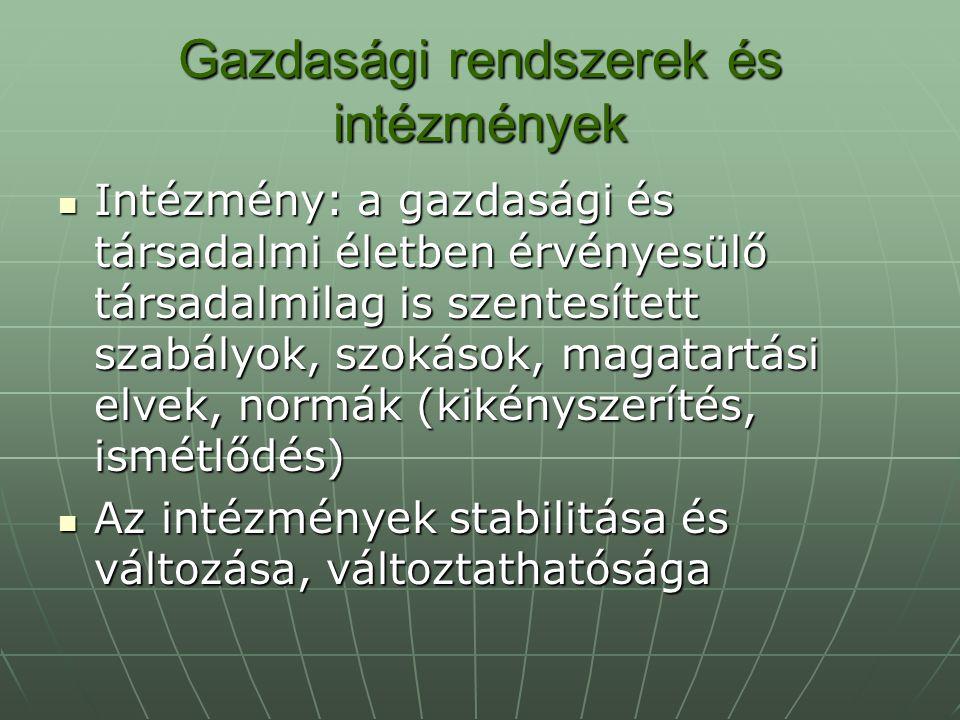 Gazdasági rendszerek és intézmények