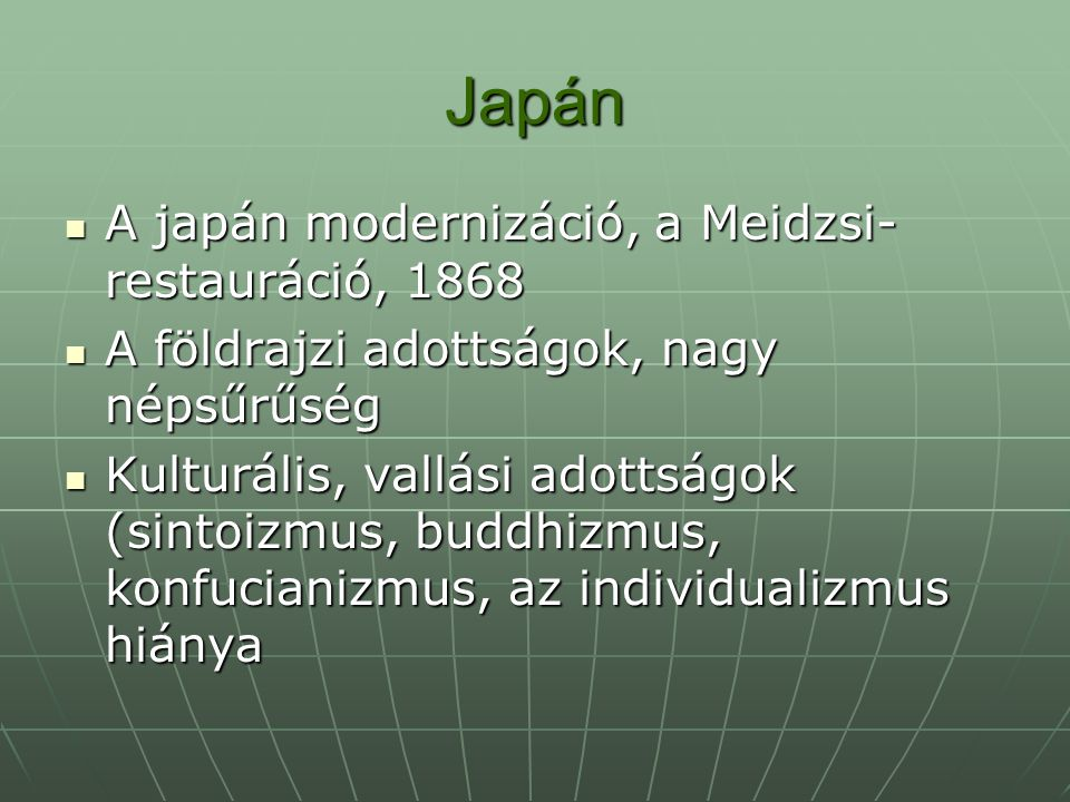 Japán A japán modernizáció, a Meidzsi-restauráció, 1868