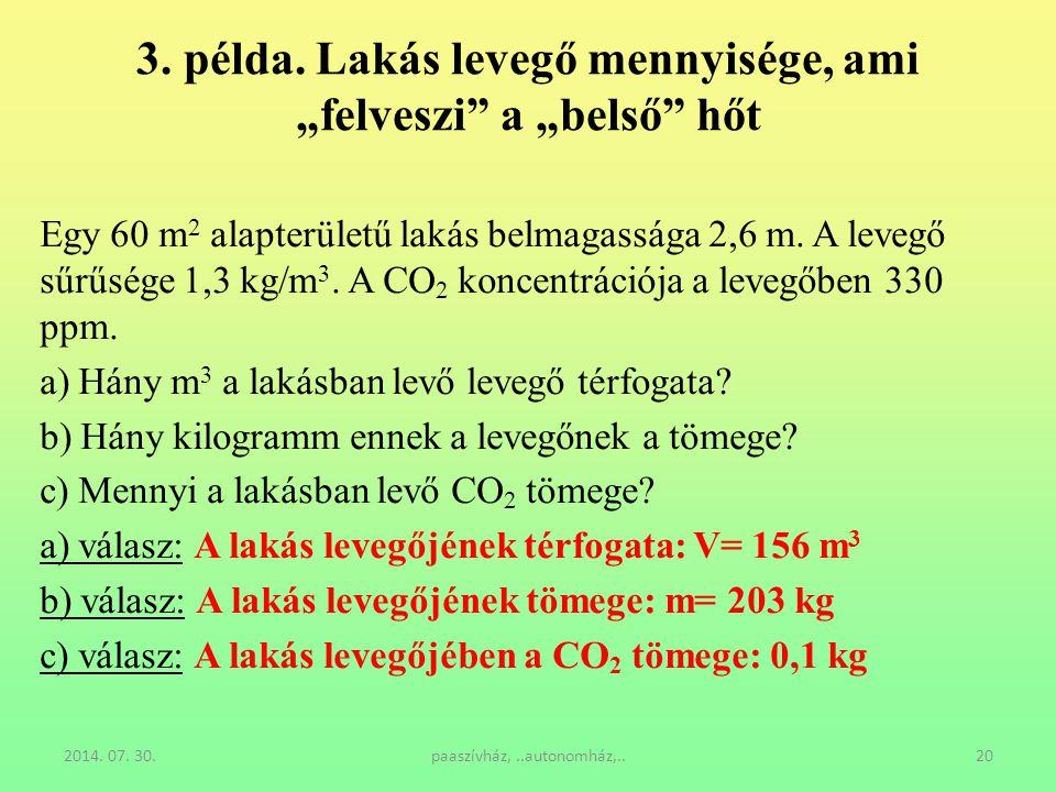 """3. példa. Lakás levegő mennyisége, ami """"felveszi a """"belső hőt"""