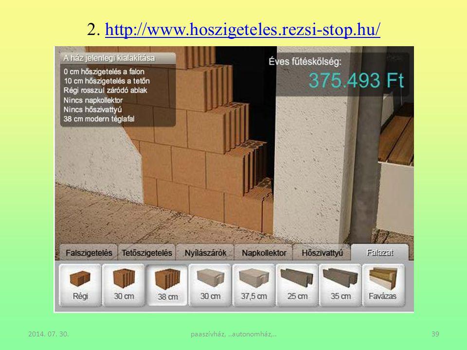 2. http://www.hoszigeteles.rezsi-stop.hu/