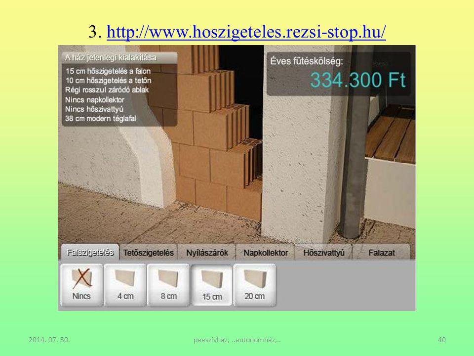3. http://www.hoszigeteles.rezsi-stop.hu/