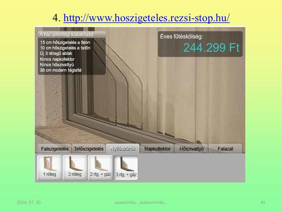 4. http://www.hoszigeteles.rezsi-stop.hu/