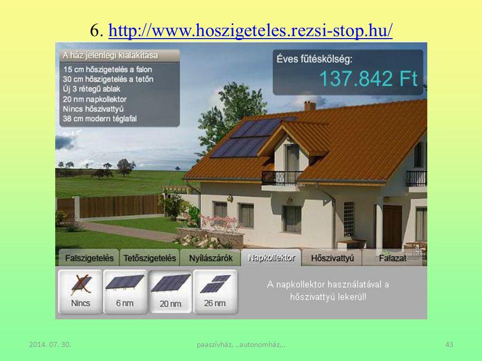 6. http://www.hoszigeteles.rezsi-stop.hu/