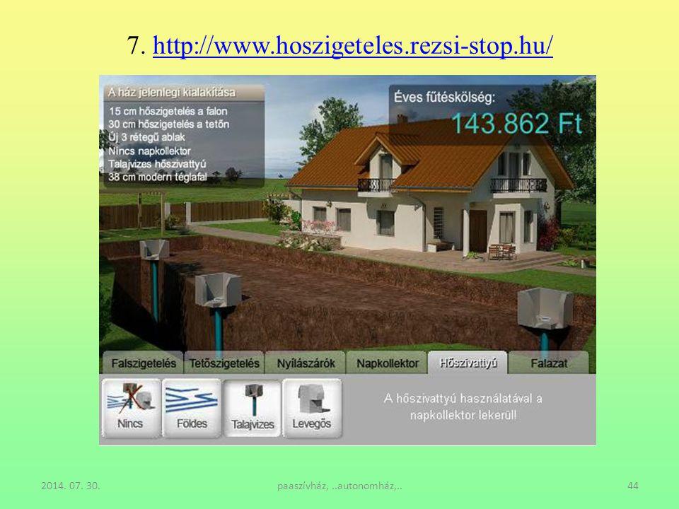 7. http://www.hoszigeteles.rezsi-stop.hu/