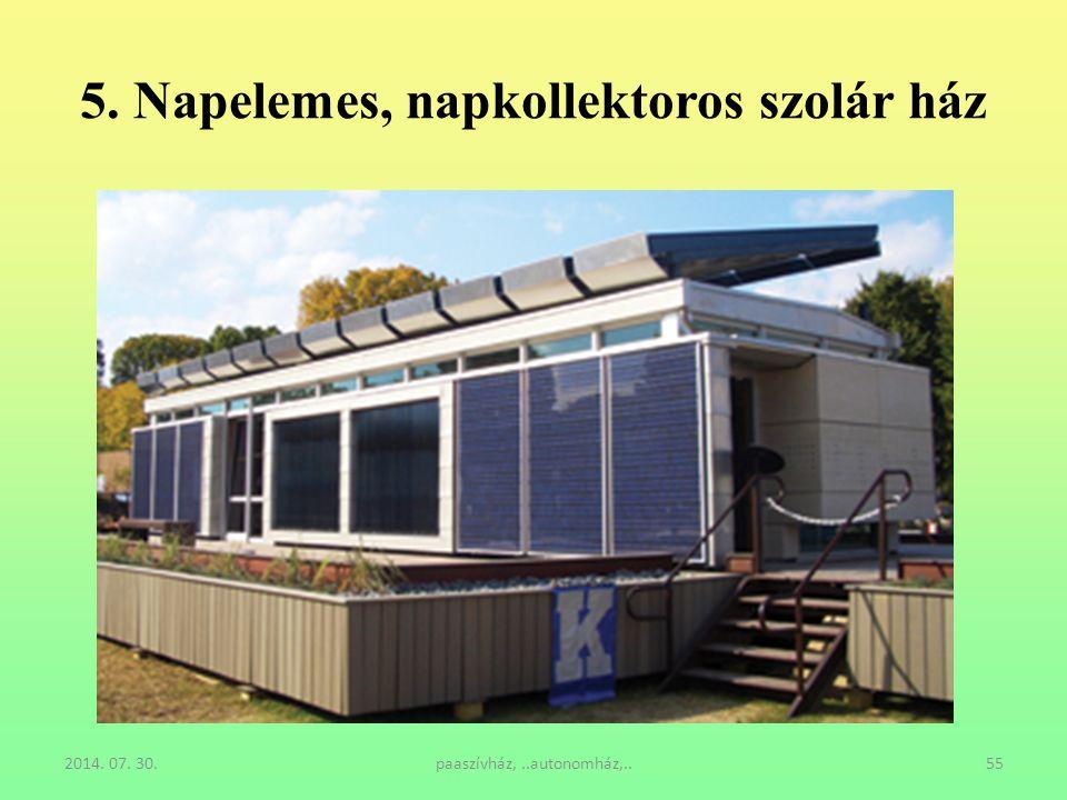 5. Napelemes, napkollektoros szolár ház