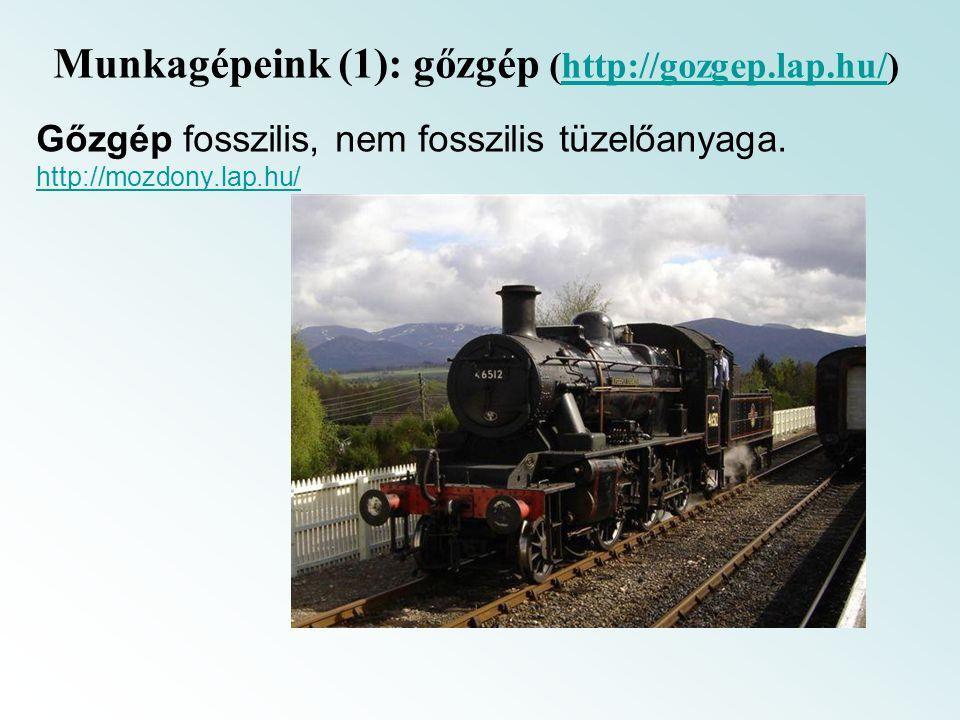 Munkagépeink (1): gőzgép (http://gozgep.lap.hu/)
