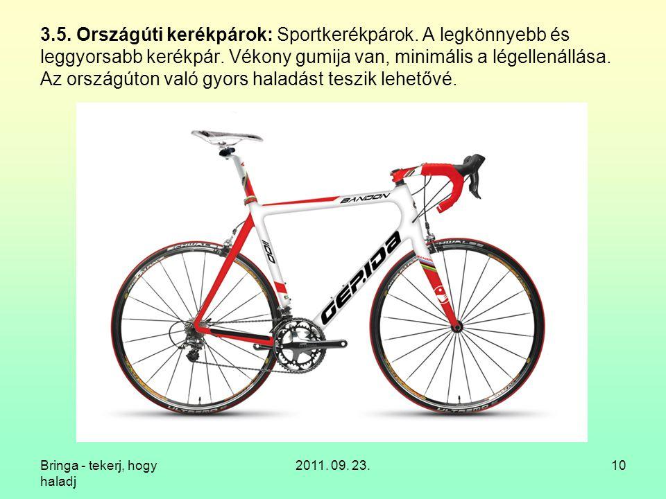 3. 5. Országúti kerékpárok: Sportkerékpárok