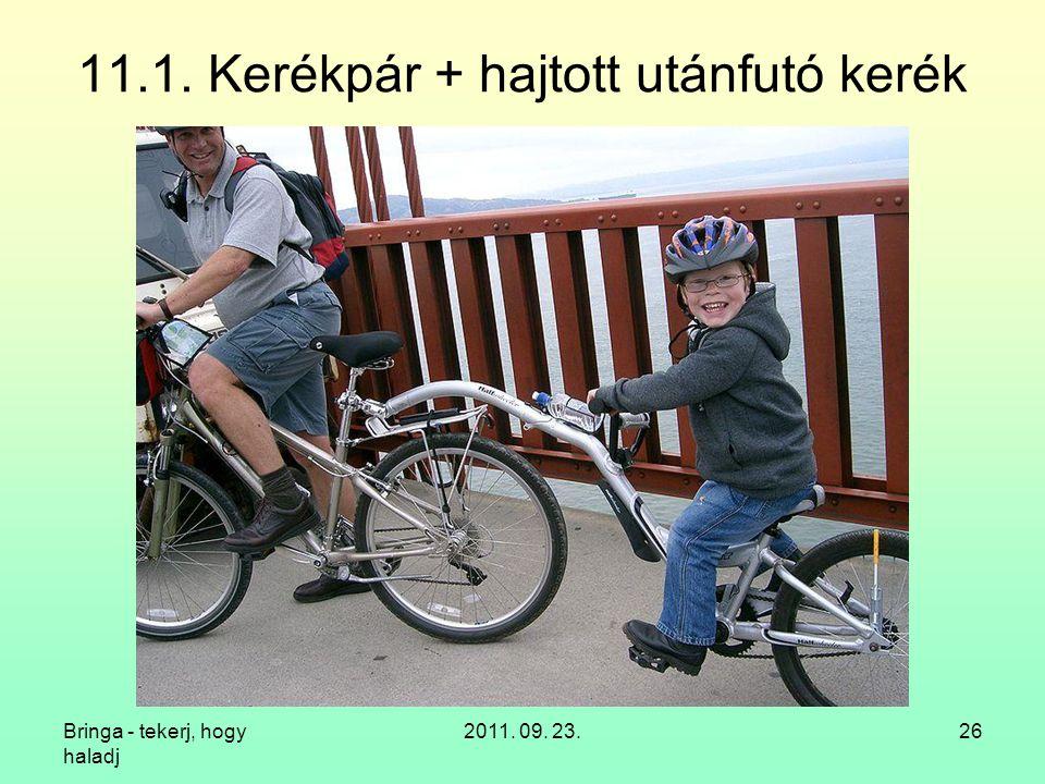 11.1. Kerékpár + hajtott utánfutó kerék