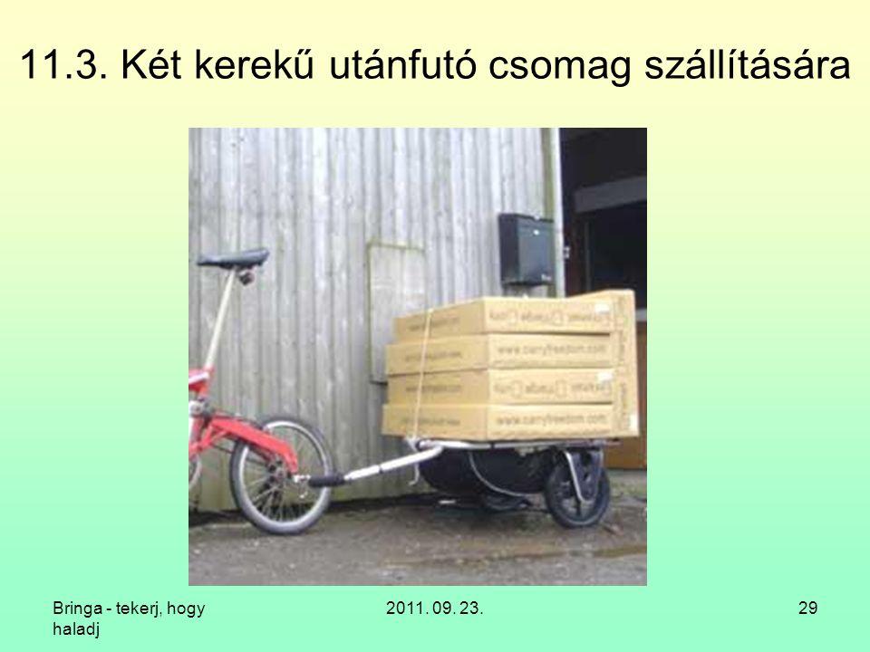 11.3. Két kerekű utánfutó csomag szállítására