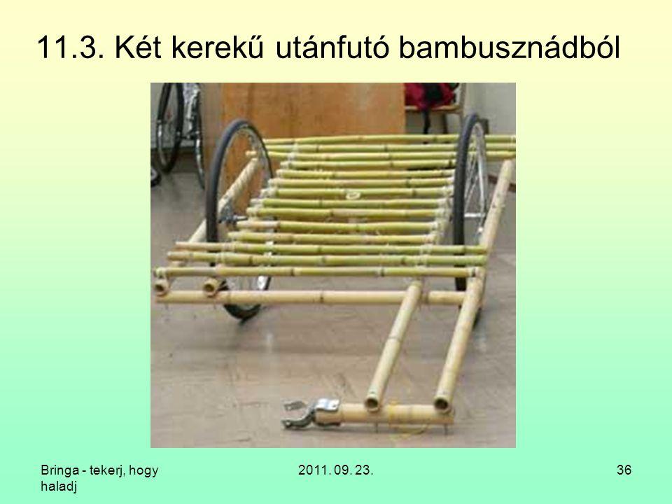 11.3. Két kerekű utánfutó bambusznádból