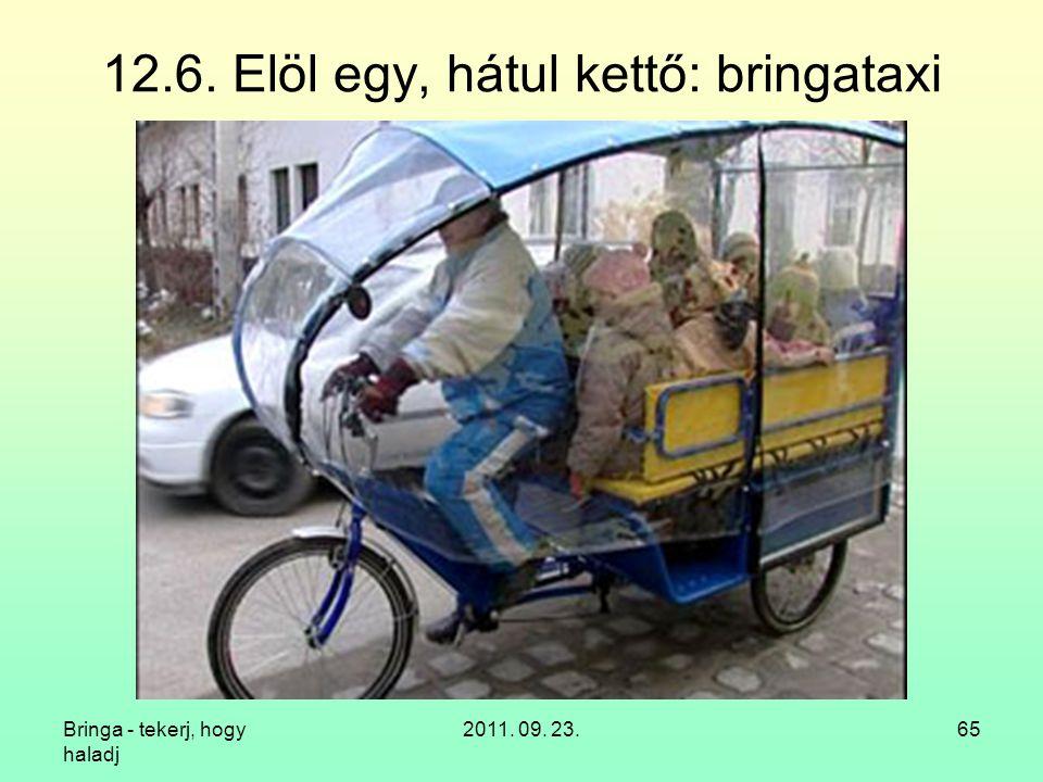 12.6. Elöl egy, hátul kettő: bringataxi