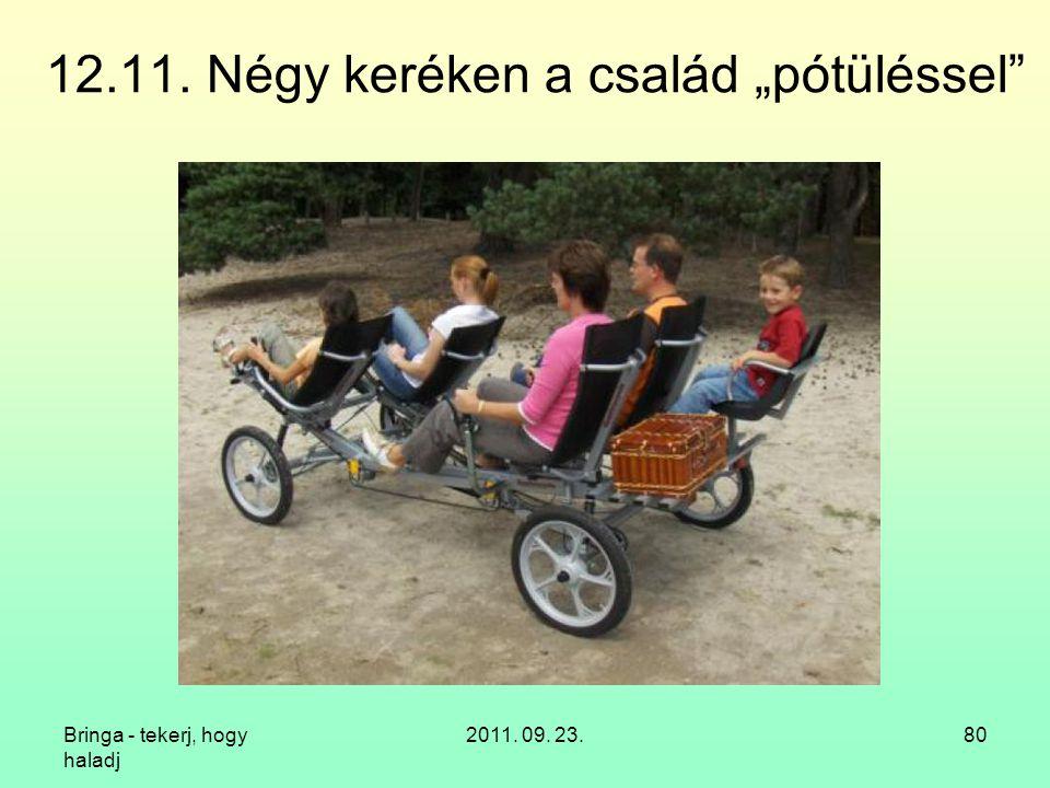 """12.11. Négy keréken a család """"pótüléssel"""