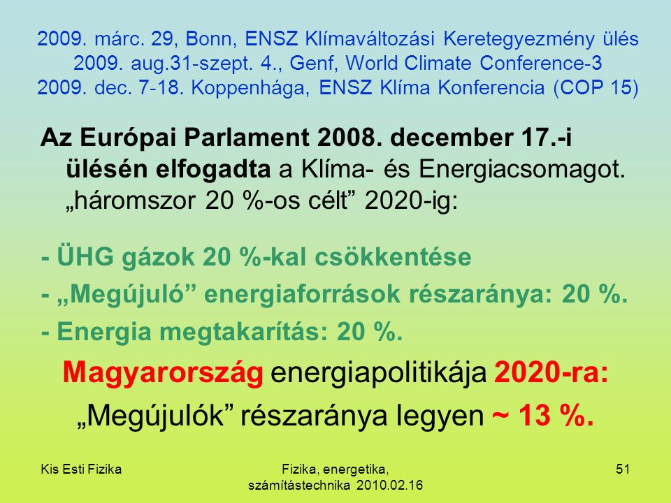 Magyarország energiapolitikája 2020-ra: