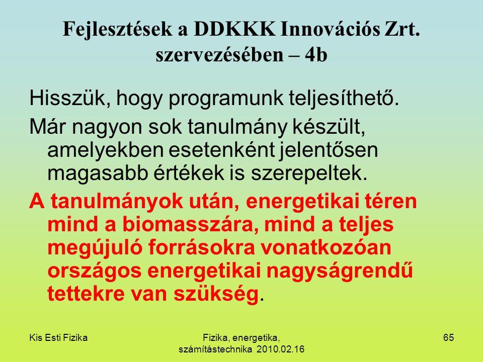 Fejlesztések a DDKKK Innovációs Zrt. szervezésében – 4b