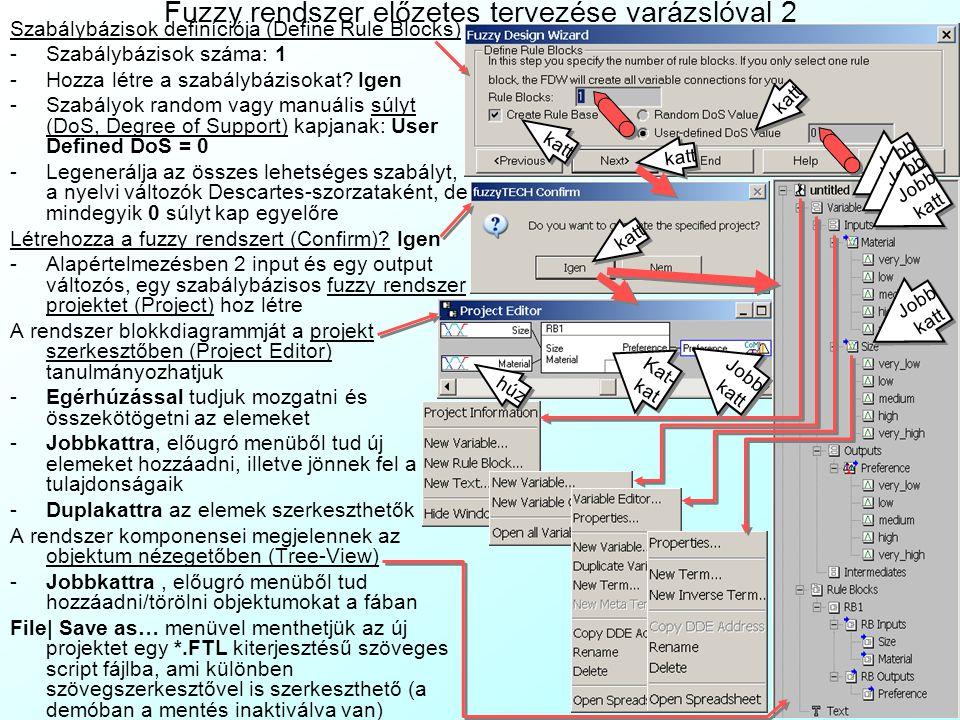 Fuzzy rendszer előzetes tervezése varázslóval 2