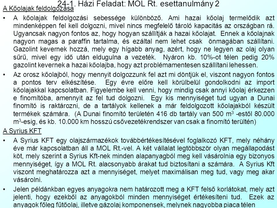 24-1. Házi Feladat: MOL Rt. esettanulmány 2