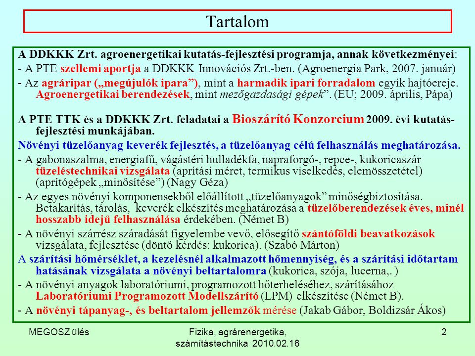 Fizika, agrárenergetika, számítástechnika 2010.02.16