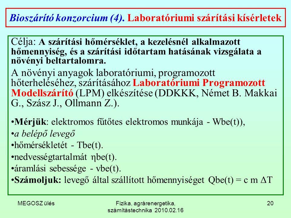 Bioszárító konzorcium (4). Laboratóriumi szárítási kísérletek