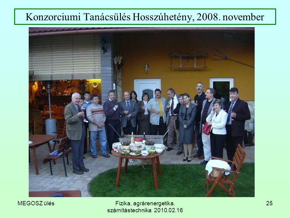 Konzorciumi Tanácsülés Hosszúhetény, 2008. november