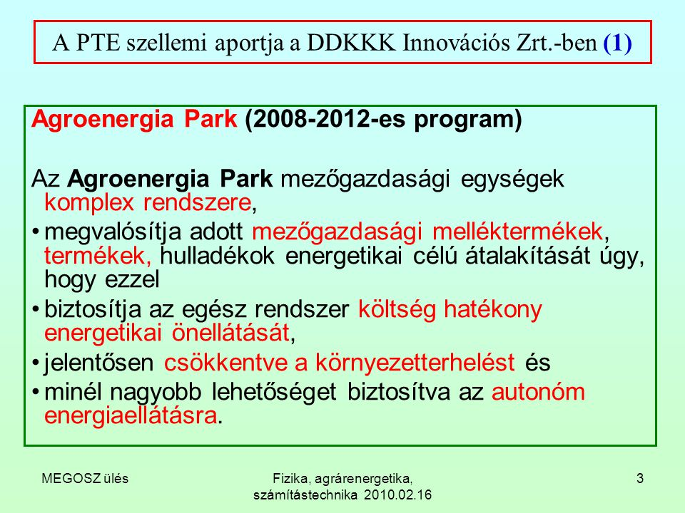 A PTE szellemi aportja a DDKKK Innovációs Zrt.-ben (1)