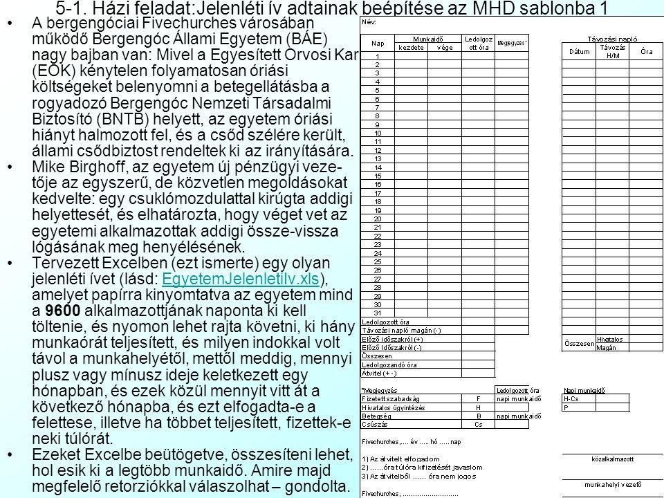 5-1. Házi feladat:Jelenléti ív adtainak beépítése az MHD sablonba 1