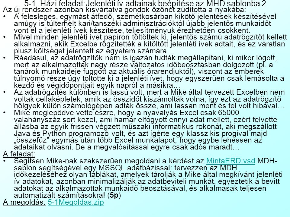 5-1. Házi feladat:Jelenléti ív adtainak beépítése az MHD sablonba 2
