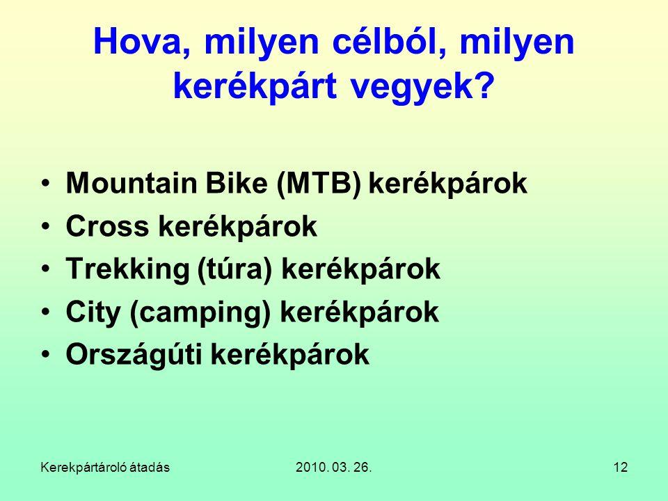 Hova, milyen célból, milyen kerékpárt vegyek
