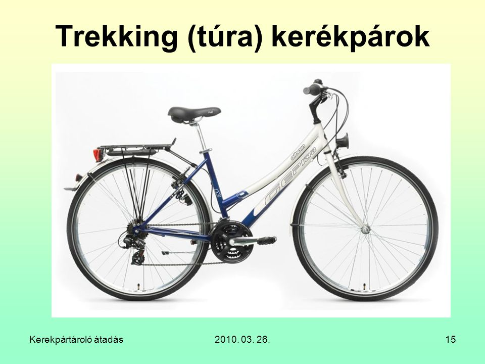 Trekking (túra) kerékpárok