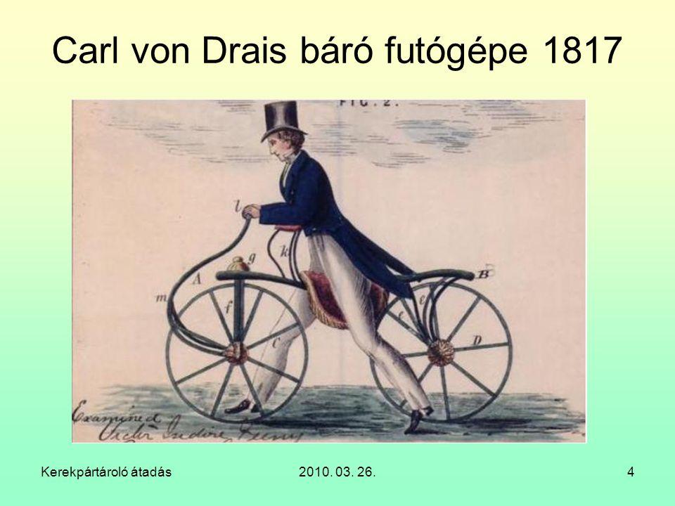 Carl von Drais báró futógépe 1817