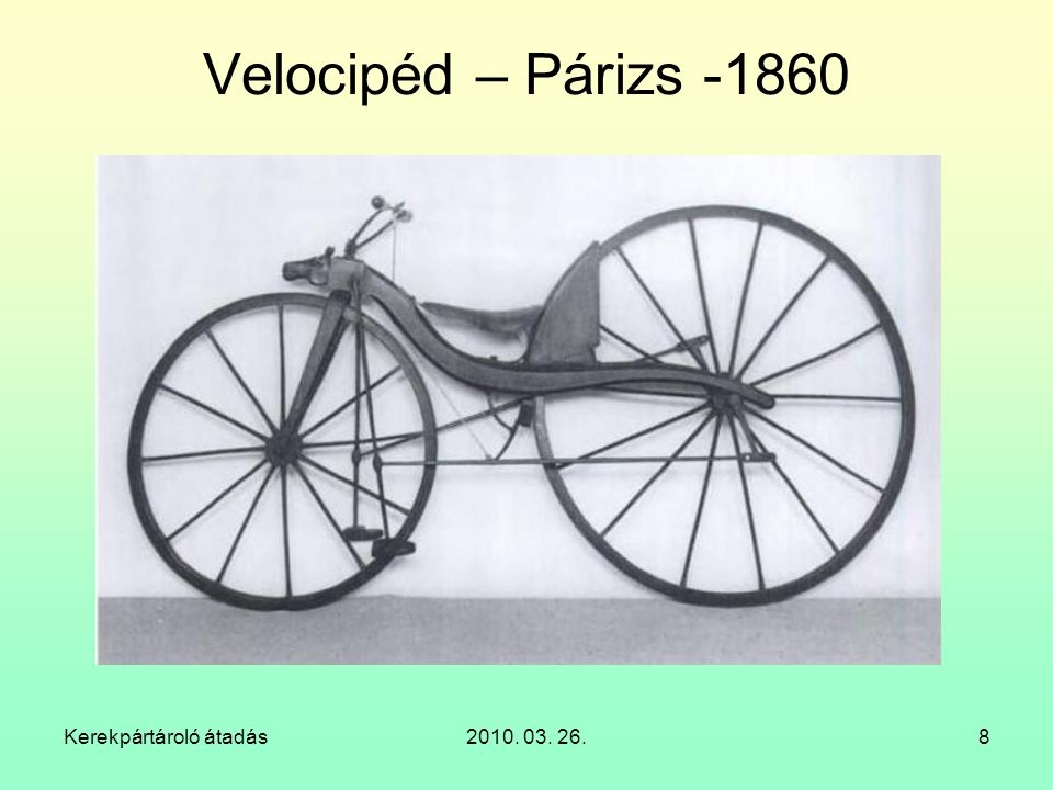 Velocipéd – Párizs -1860 Kerekpártároló átadás 2010. 03. 26.