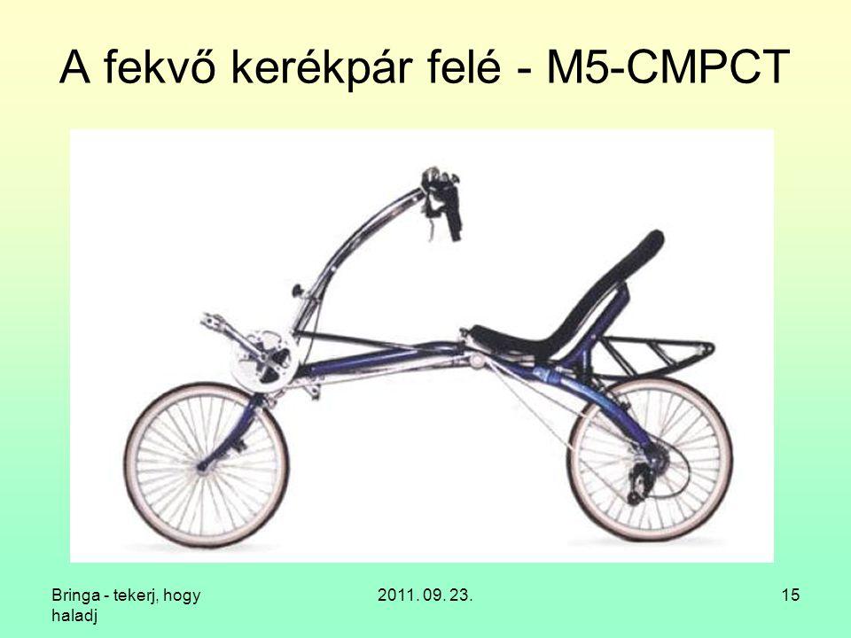 A fekvő kerékpár felé - M5-CMPCT
