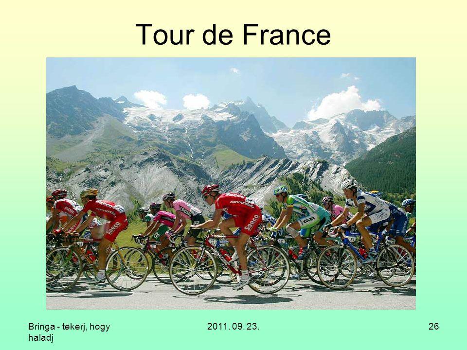 Tour de France Bringa - tekerj, hogy haladj 2011. 09. 23.