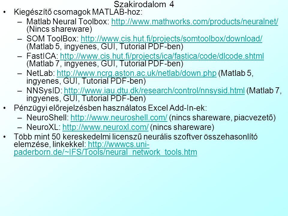 Szakirodalom 4 Kiegészítő csomagok MATLAB-hoz: