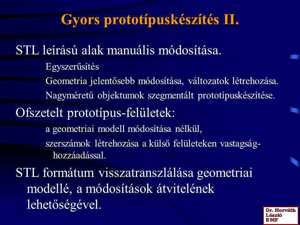 Gyors prototípuskészítés II.