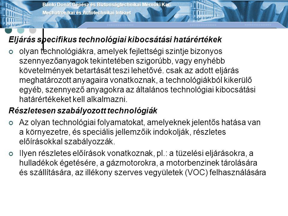 Eljárás specifikus technológiai kibocsátási határértékek