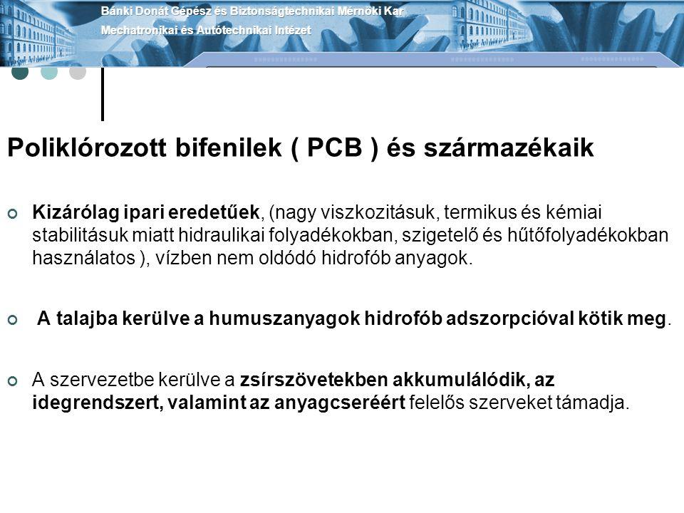Poliklórozott bifenilek ( PCB ) és származékaik
