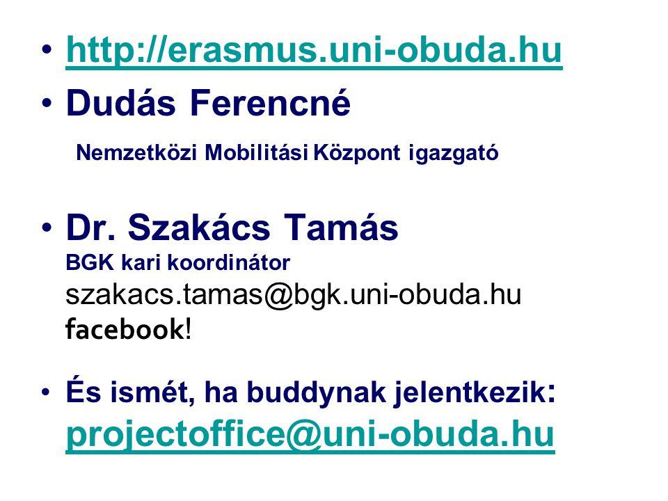Dudás Ferencné Nemzetközi Mobilitási Központ igazgató