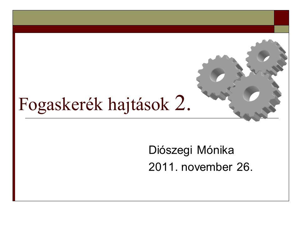 Diószegi Mónika 2011. november 26.