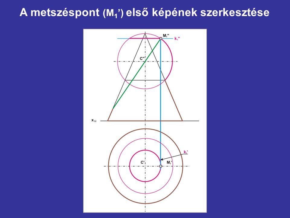 A metszéspont (M1') első képének szerkesztése