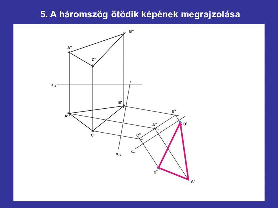 5. A háromszög ötödik képének megrajzolása