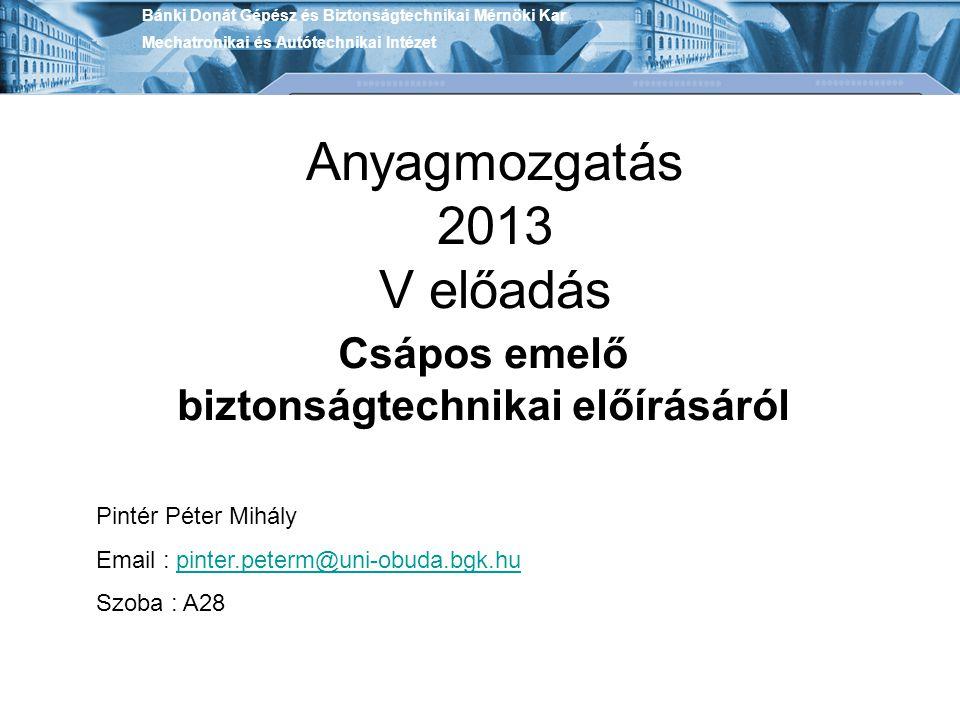 Anyagmozgatás 2013 V előadás